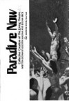 Paradise Now: Collective Creation of the Living Theatre - Judith Malina, Julian Beck