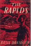 The Rapids - Basil Davidson