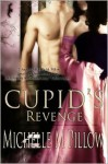 Cupid's Revenge (Naughty Cupid #2) - Michelle M. Pillow