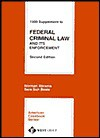 1999 Supplement To Federal Criminal Law And Its Enforcement - Norman Abrams, Beale
