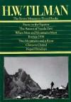The Seven Mountain Travel Books - H.W. Tilman