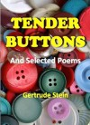 Tender Buttons - Gertrude Stein, Sherwood Anderson