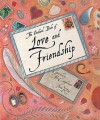 The Orchard Book Of Love And Friendship - Geraldine McCaughrean, Jane Ray