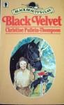 Black Velvet - Christine Pullein-Thompson