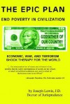 The Epic Plan: End Poverty in Civilization - Joseph Lewis