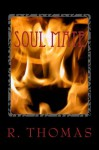 Soul Mate (Book One) - R. Thomas