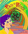Paco and the Witch - Felix Pitre, Christy Hale