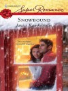 Snowbound (Harlequin Super Romance) - Janice Kay Johnson