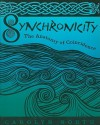 Synchronicity: The Anatomy of Coincidence - Carolyn North