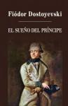 El Sueno del Principe - Fyodor Dostoyevsky