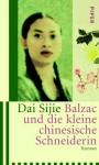 Balzac und die kleine chinesische Schneiderin - Sijie Dai, Giò Waeckerlin Induni