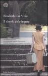 Il circolo delle ingrate - Elizabeth von Arnim, Simona Garavelli