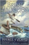 Voyage of the Slaves - Brian Jacques, David Elliot