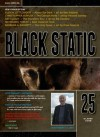 Black Static #25 (Black Static Horror and Dark Fantasy Magazine) - Andy Cox Editor, Alison Littlewood, Christopher Fowler, Ray Cluley, Barbara A. Barnett, Nathaniel Tapley, Peter Tennant, Stephen Volk, Ben Baldwin, Vincent Sammy