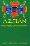 Aztl N: Essays on the Chicano Homeland - Rudolfo Anaya