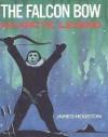 The Falcon Bow: An Arctic Legend - James Archibald Houston