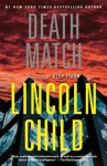 Death Match Death Match Death Match - Lincoln Child