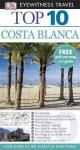 Top 10 Costa Blanca (DK Eyewitness Travel) - Mary-Ann Gallagher