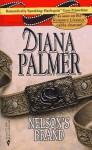 Nelson's Brand (Silhouette Desire, #618) - Diana Palmer