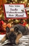 Suche Weihnachtsmann - Biete Hund (German Edition) - Petra Schier