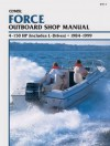 Force Outboard Shop Manual: 4-150 HP (Includes L-Drives), 1984-1999 - Clymer Publishing