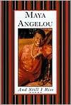And Still I Rise - Maya Angelou