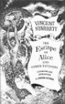 The Escape of Alice and Other Fantasies - Vincent Starrett