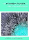 The Routledge Companion to Literature and Science - Bruce Clarke, Manuela Rossini