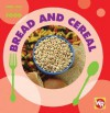 Bread and Cereal - Tea Benduhn, Susan Nations