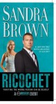 Ricochet - Movie Tie-In: A Novel - Sandra Brown