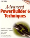 Advanced PowerBuilder 6 Techniques [With Includes PowerBuilder Source Code, Demos & Links..] - Ramesh Chandak