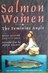 Salmon & Women: The Feminine Angle - Wilma Paterson