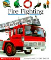 Fire Fighting - Daniel Moignot
