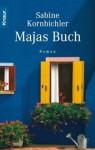 Majas Buch - Sabine Kornbichler