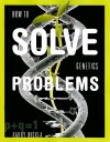 How To Solve Genetics Problems - Harry Nickla