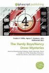 The Hardy Boys/Nancy Drew Mysteries - Frederic P. Miller, Agnes F. Vandome, John McBrewster