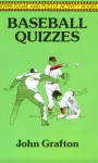 Baseball Quizzes (Dover Game and Puzzle Activity Books) (Dover Game and Puzzle Activity Books) - John Grafton