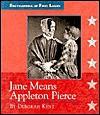 Jane Means Appleton Pierce - Deborah Kent