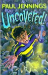 Uncovered! (Uncollected) - Paul Jennings