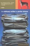The Obituary Writer - Porter Shreve