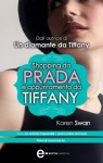 Shopping da Prada e appuntamento da Tiffany - Karen Swan