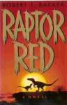 Raptor Red - Robert T. Bakker
