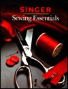 Sewing Essentials (Singer Sewing Reference Library) - Cy Decosse Inc.