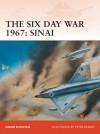 The Six Day War 1967: Sinai - Simon Dunstan, Peter Dennis
