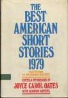 The Best American Short Stories 1979 - Joyce Carol Oates, Shannon Ravenel