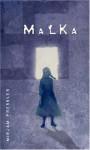 Malka - Mirjam Pressler