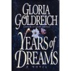 Years of Dreams - Gloria Goldreich