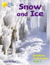 Snow and Ice (Oxford Reading Tree: Stages 8-11: Jackdaws: Pack 3) - Mike Poulton
