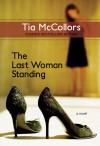 The Last Woman Standing - Tia McCollors