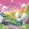 There Was an Old Lady Who Swallowed a Fly - Sally Hopgood, Marina Le Ray